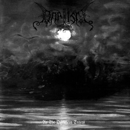 Baptism - As The Darkness Enters
