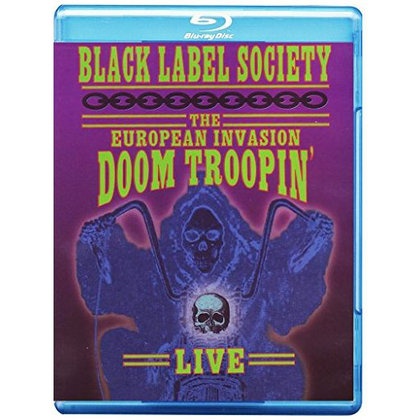 Black Label Society - The European Invasion - Doom Troopin´