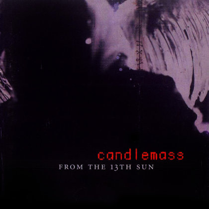 Candlemass - From The 13th Sun