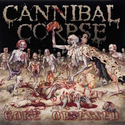 Cannibal Corpse - Gore Obsessed (PEAGI POES!)