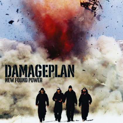 Damageplan - New Found Power