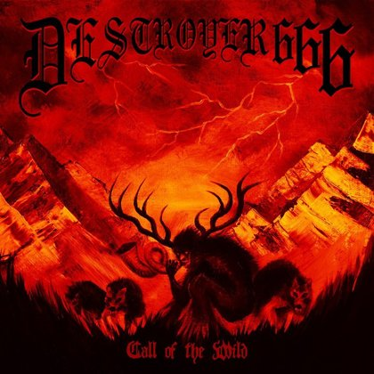 Deströyer 666 - Call Of The Wild