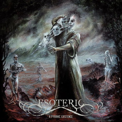 Esoteric - A Pyrrhic Existence (Ettetellimine / Pre-order)