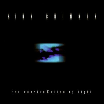 King Crimson - The ConstruKction of Light