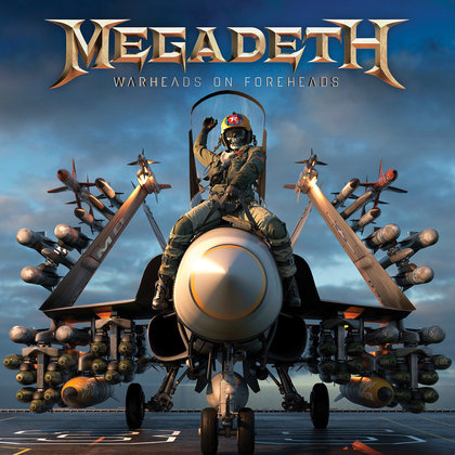 Megadeth - Warheads On Foreheads