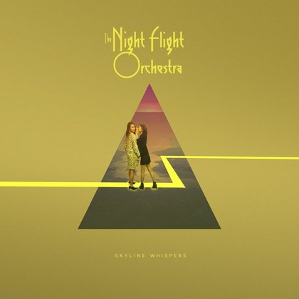 Night Flight Orchestra, The - Skyline Whispers (PEAGI POES!)