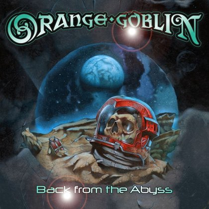 Orange Goblin - Back From The Abyss (Ltd.)