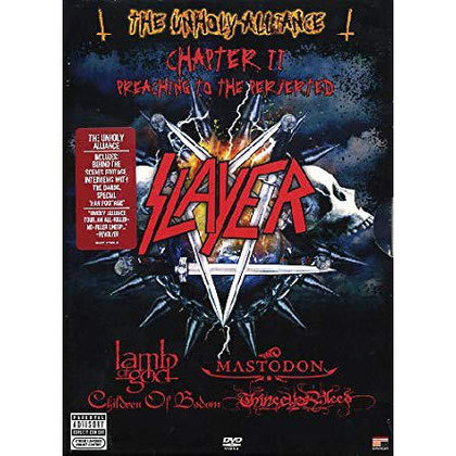 Slayer - The Unholy Alliance - Chapter II