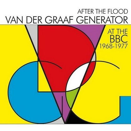 Van Der Graaf Generator - After The Flood - At The BBC 1968-1977